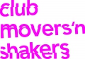 Club movers'n shakers