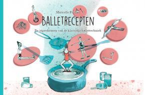cover boek ballet recepten Maricelle Peeters Balletstudio Le Rêve uit Rotterdam